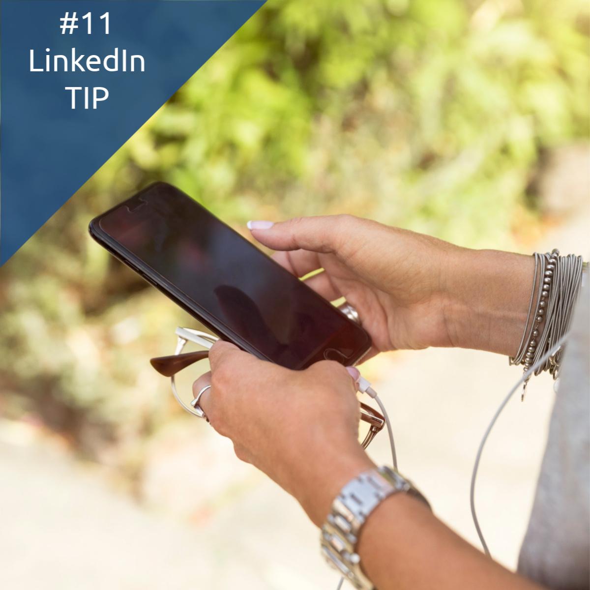 Tip #11 – LinkedIn Wordt Steeds Handiger